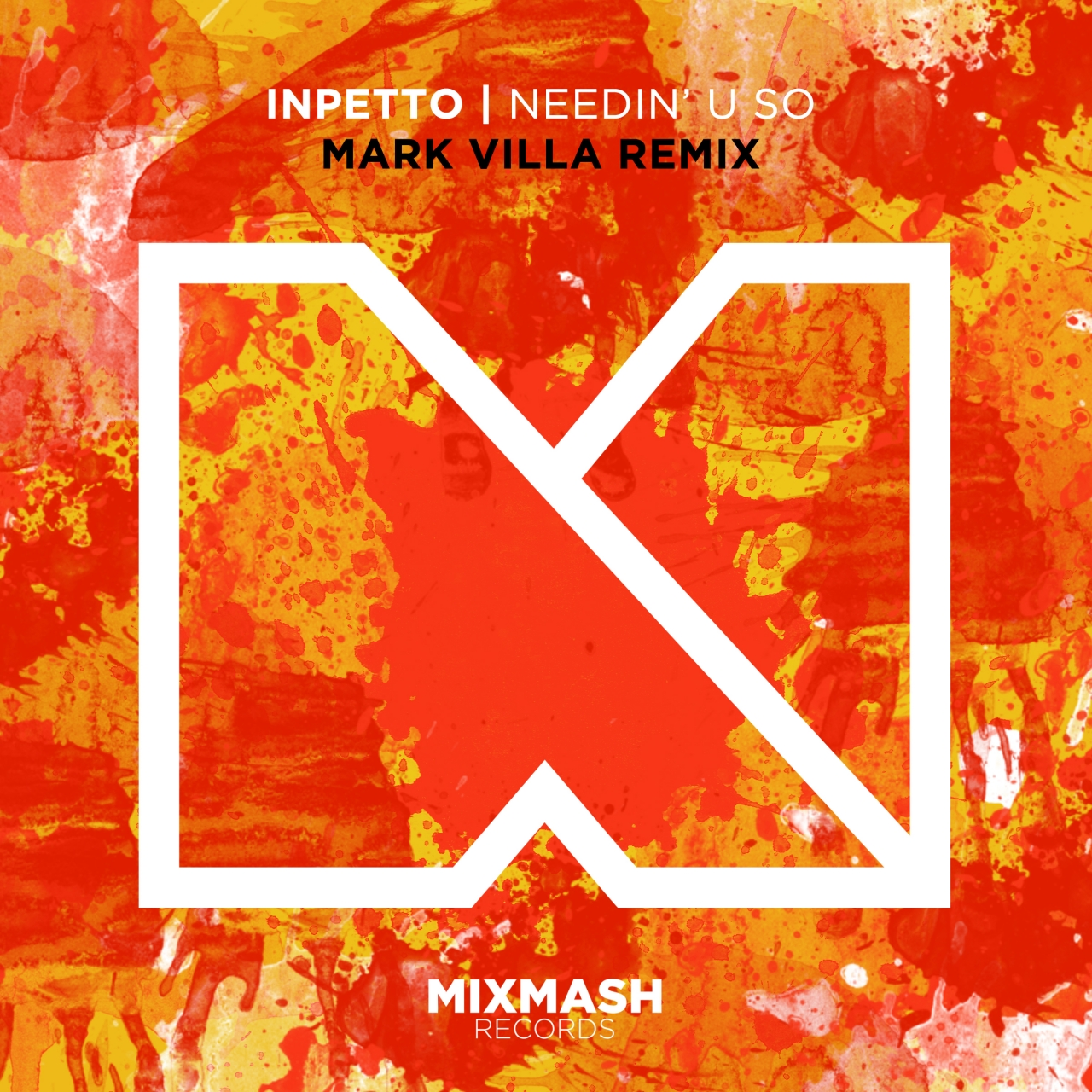 Needin' U So (Mark Villa Remix)