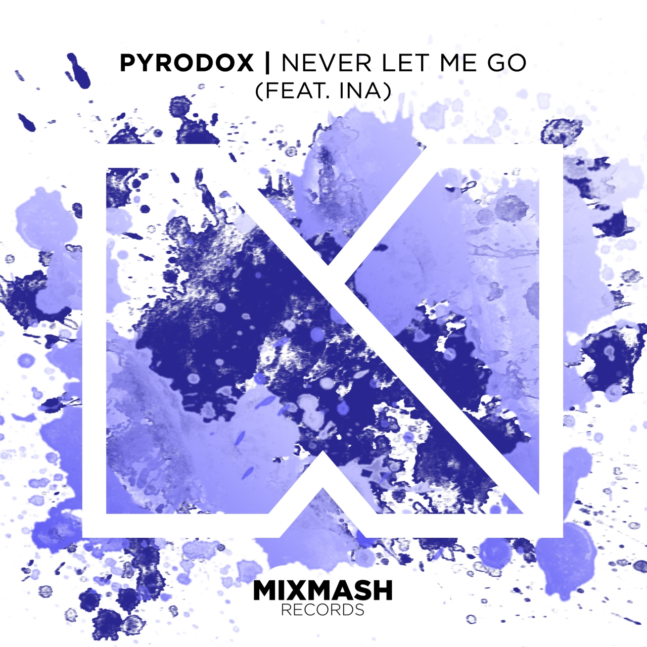 Never Let Me Go (Feat. Ina)