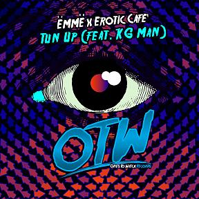 Tun Up (Feat. KG Man)