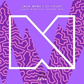 25 Hours (Jack Wins FULL HOUSE! Mix)