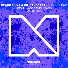 LOUD & CLEAR (FEAT. JACOB WELLFAIR) (CLUB MIX)