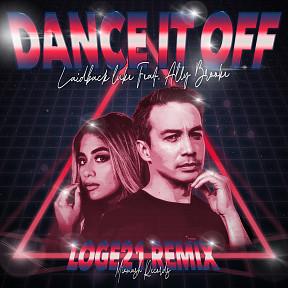 Dance It Off (Loge21 Remix)