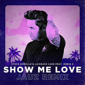 Show Me Love (Jauz Remix)