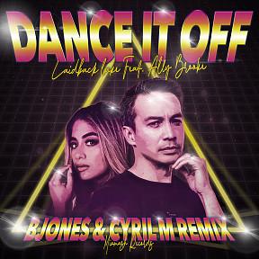 Dance It Off (B Jones & Cyril M Remix)