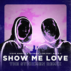 Show Me Love (The Stickmen Remix)