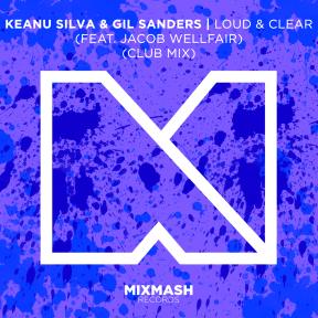 LOUD & CLEAR (FEAT. JACOB WELLFAIR) (CLUB MIX)
