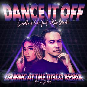 Dance It Off (Dannic At The Disco Remix)
